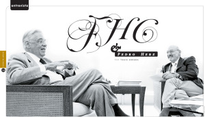 Entrevista: FHC e Pedro Hertz